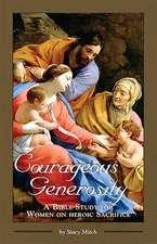 Courageous Generosity