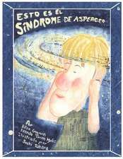 Esto Es el Sindrome de Asperger