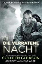 Die Verratene Nacht:  A Logan & Cafferty Mystery/Suspense Novel