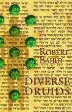 Diverse Druids