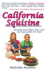 California Squisine: Healthy Food That's Fast, Fun and Squeezable For Kids