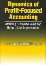 Dynamics of Profit Focused Accounting