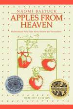 Apples from Heaven:  Multicultural Folk Tales about Stories and Storytellers