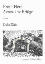 From Here Across the Bridge
