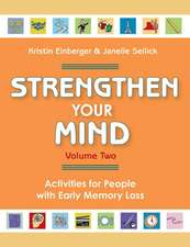 Strengthen Your Mind, Volume 2:  Activities for People with Early Memory Loss