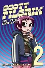 Scott Pilgrim Volume 2: Scott Pilgrim Versus The World