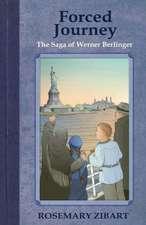 Forced Journey - The Saga of Werner Berlinger