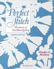 That Perfect Stitch:  The Secrets of Fine Hand Stitching