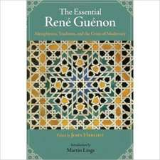 The Essential Rene Guenon