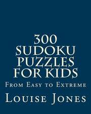 300 Sudoku Puzzles for Kids