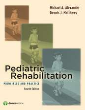 Pediatric Rehabilitation: Principles and Practice