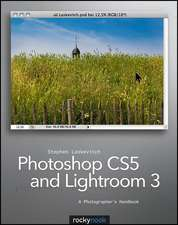 Photoshop CS5 and Lightroom 3:  A Photographer's Handbook
