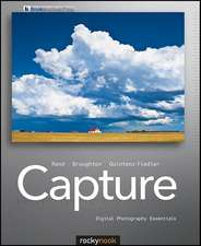 Capture:  Digital Photography Essentials