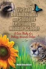 Virtual Destinations and Student Learning in Middle School:  A Case Study of a Biology Museum Online