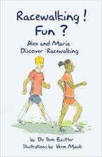 Racewalking! Fun?
