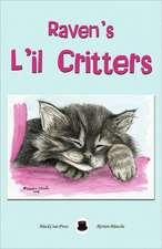 Raven's L'Il Critters