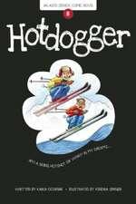 Hotdogger: Book 8