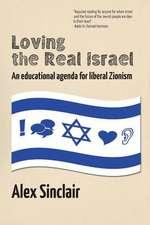 Loving the Real Israel