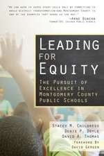 Leading for Equity: the Pursuit of Excellence in Montgomery County Public Schools