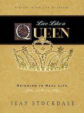 Live Like a Queen