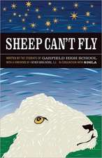 Sheep Can't Fly:  Young Authors Reflect on the Golden Rule [With CD (Audio)]