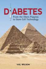 Diabetes:  From the Ebers Papyrus to Stem Cell Technology