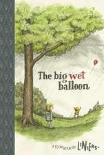 The Big Wet Balloon: TOON Level 2