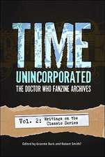 Time, Unincorporated:  Writings on the Classic Series