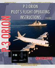 P-3 Orion Pilot's Flight Operating Instructions Vol. 1:  Unlocking Your Potential to Write Books