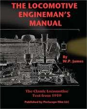 The Locomotive Engineman's Manual