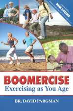 Boomercise: Exercising as You Age