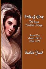Bride of Glory:  April 1786 to July 1798