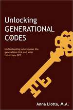 Unlocking Generational Codes:  Achieving a Life of Peace, Joy and Happiness