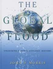 The Global Flood:  Unlocking Earth's Geologic History