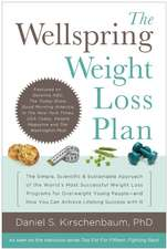 The Wellspring Weight Loss Plan: The Simple, Scientific & Sustainable Approach of the World's Most Successful Weight Loss Programs for Overweight Young People and How You Can Achieve Lifelong Success With It