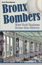 Bronx Bombers: New York Yankees Home Run History
