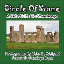 Circle of Stone---A Kid's Guide to Stonehenge:  The Secret Strategy That Built the Steelers Dynasty