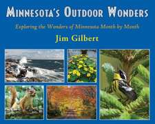 Minnesota's Outdoor Wonders:  Exploring the Wonders of Minnesota Month by Month