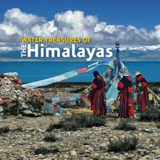 Water Treasures of the Himalayas