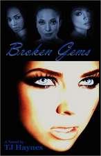 Broken Gems
