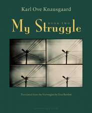My Struggle:  A Man in Love