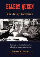 Ellery Queen:  The Story of How Two Fractious Cousins Reshaped the Modern Detective Novel.