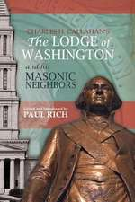 The Lodge of Washington and His Masonic Neighbors