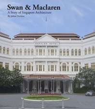 The History of Singapore from an Architect