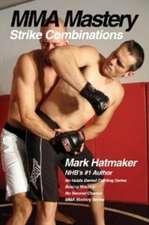 MMA Mastery: Strike Combinations