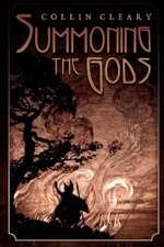Summoning the Gods