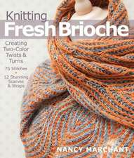 Knitting Fresh Brioche