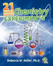 21 Super Simple Chemistry Experiments:  Student Text