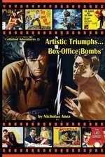 CELLULOID ADVENTURES 2 Artistic Triumphs-Box Office Bombs