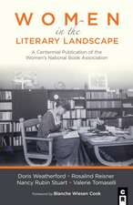 Women in the Literary Landscape: A Centennial Publication of the Women's National Book Association